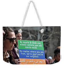 We Are Glad You're Our Neighbor Weekender Tote Bag