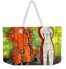 We Can Endure All Kinds Of Weather Weekender Tote Bag