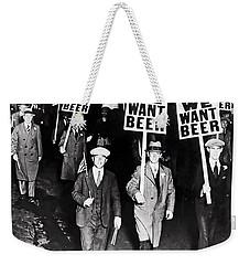 We Want Beer - Prohibition C. 1932 Weekender Tote Bag