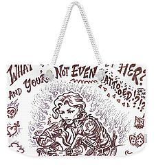 What If  Weekender Tote Bag