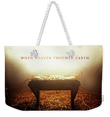 When Heaven Touched Earth Weekender Tote Bag