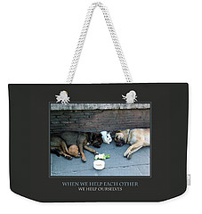 Weekender Tote Bag featuring the photograph When We Help Each Other by Donna Corless