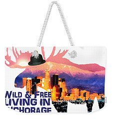 Wild And Free-in Anchorage Weekender Tote Bag