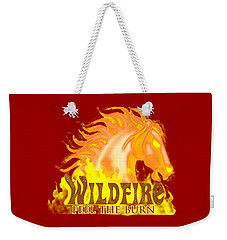 Wildfire - Feel The Burn Weekender Tote Bag