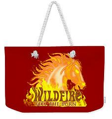 Wildfire - Feel The Burn Weekender Tote Bag