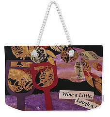 Wine A Little Weekender Tote Bag