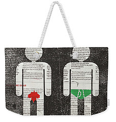With And Without Weekender Tote Bag
