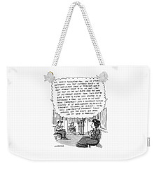 Woman On The Subway Has Lengthy And Descriptive Thoughts About A Man Across From Her. Weekender Tote Bag