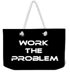 Work The Problem The Martian Tee Weekender Tote Bag by Edward Fielding