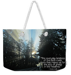 Weekender Tote Bag featuring the photograph World Kindness Day by Peggy Hughes