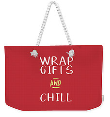 Wrap Gifts And Chill- Art By Linda Woods Weekender Tote Bag
