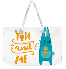 Weekender Tote Bag featuring the digital art You And Me Bunny Rabbit by Edward Fielding