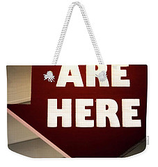 You Are Here Weekender Tote Bag by Bob Pardue