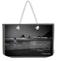 You Are Strong Weekender Tote Bag