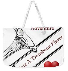 You Want Adventure Weekender Tote Bag