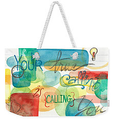Weekender Tote Bag featuring the painting Your True Calling by Erin Fickert-Rowland