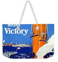 Your Work Means Victory Vintage Wwi Poster Weekender Tote Bag by Carsten Reisinger