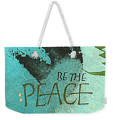 Be The Peace Weekender Tote Bag