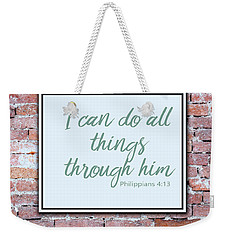 Inspirational Religious Quotes  Weekender Tote Bag