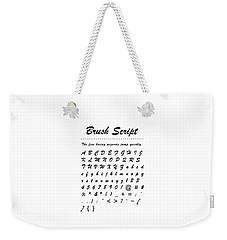 Brush Script - Most Wanted Weekender Tote Bag