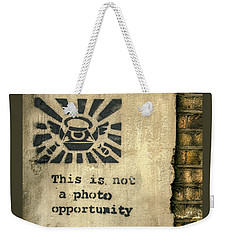 Banksy's This Is Not A Photo Opportunity Weekender Tote Bag