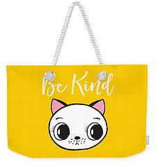 Be Kind - Baby Room Art Poster Print Weekender Tote Bag