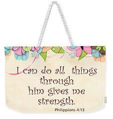 Bible Scripture On Strength Philippians Weekender Tote Bag