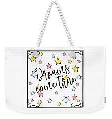 Dreams Come True - Baby Room Nursery Art Poster Print Weekender Tote Bag