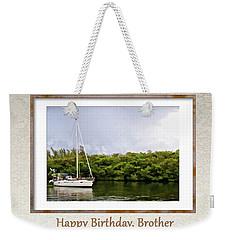 Happy Birthday, Brother Weekender Tote Bag