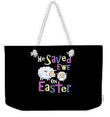 He Save Ewe On Easter Cute Easter Shirts Kids Weekender Tote Bag