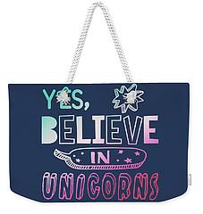 I Believe In Unicorns - Baby Room Nursery Art Poster Print Weekender Tote Bag