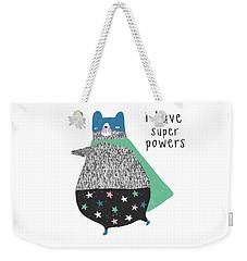I Have Super Powers - Baby Room Nursery Art Poster Print Weekender Tote Bag