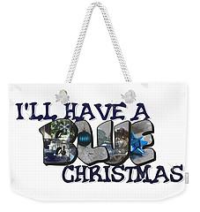 I'll Have A Blue Christmas Big Letter Weekender Tote Bag