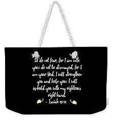 Isaiah 4110 Bible Weekender Tote Bag