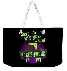 Just Mixing Some Hocus Pocus Halloween Witch Weekender Tote Bag