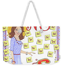 Just Say No Weekender Tote Bag