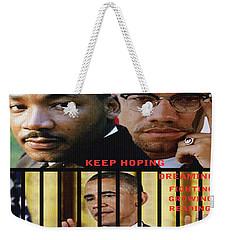 Keep Hoping Weekender Tote Bag