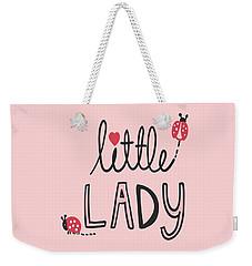 Little Lady - Baby Room Nursery Art Poster Print Weekender Tote Bag
