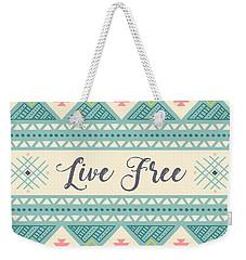 Live Free - Boho Chic Ethnic Nursery Art Poster Print Weekender Tote Bag