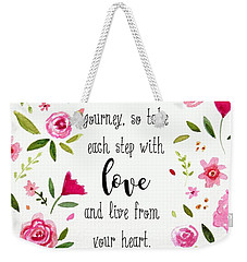 Live From Your Heart Weekender Tote Bag