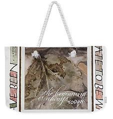 Never Too Late Weekender Tote Bag