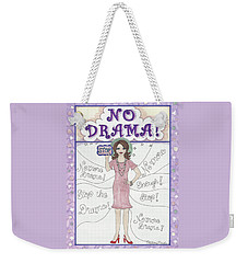 No Drama Weekender Tote Bag