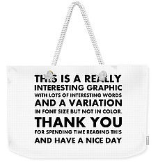 Really Interesting Weekender Tote Bag