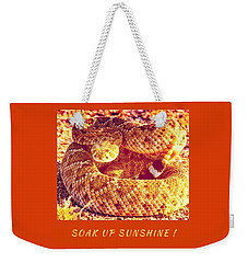 Soak Up Sunshine Weekender Tote Bag