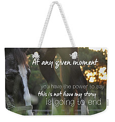 Sunset Grazing Quote Weekender Tote Bag