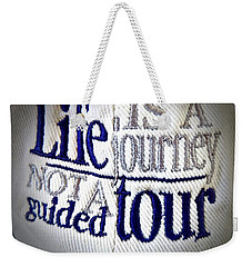 Think About It... Weekender Tote Bag