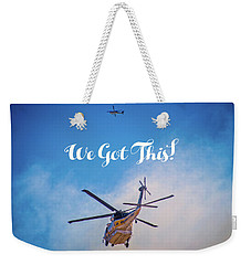 Weekender Tote Bag featuring the photograph We Got This by Lynn Bauer