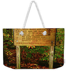 Weekender Tote Bag featuring the photograph Welcome To The Long Trail And The Vermont At by Raymond Salani III