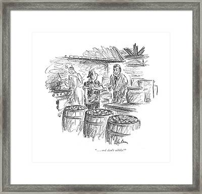 . . . And Don't Nibble! Framed Print by Alan Dunn