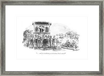 . . . And, In Conclusion, A Word About ?ood Framed Print by Leonard Dove